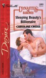 Sleeping Beauty's Billionaire - Caroline Cross