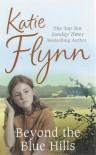Beyond the Blue Hills - Katie Flynn