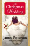 The Christmas Wedding - James Patterson, Richard DiLallo