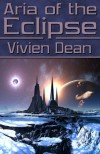 Aria Of The Eclipse - Vivien Dean