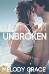 Unbroken (Beachwood Bay) (Volume 1) - Melody Grace