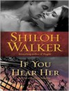 If You Hear Her  - Cris Dukehart, Shiloh Walker