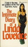 The Intimate Diary Of Linda Lovelace - Linda Lovelace, Carl Wallin