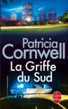 La Griffe Du Sud (Ldp Thrillers) (French Edition) - P. Cornwell