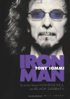 Iron Man: My Journey Through Heaven & Hell with Black Sabbath - Tony Iommi, T.J. Lammers