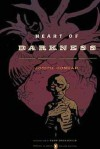 Heart of Darkness (Classics Deluxe Edition) - Joseph Conrad, Adam Hochschild, Mike Mignola