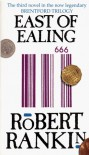 East of Ealing - Robert Rankin