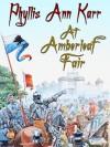 At Amberleaf Fair (English Edition) - Phyllis Ann  Karr