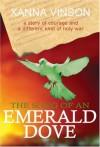 The Song Of An Emerald Dove - Xanna Vinson