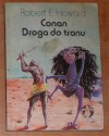 Conan: Droga do tronu - Robert Ervin Howard