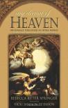 My Dream of Heaven: A Nineteenth Century Spiritual Classic (Originally Known as Intra Muros) - Rebecca Ruter Springer, Vicki Jamison-Peterson