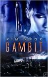 Gambit - Kim Knox