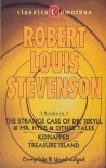 The Strange Case of Dr. Jekyll & Mr. Hyde & Other Tales; Kidnapped; Treasure Island - Robert Louis Stevenson