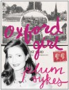 Oxford Girl (Kindle Single) - Plum Sykes
