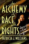 Alchemy of Race and Rights:  Diary of a Law Professor - Patricia J. Williams