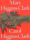 Deck the Halls - Carol Higgins Clark, Mary Higgins Clark