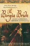 The Borgia Bride - Jeanne Kalogridis