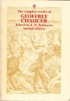 The Works Of Geoffrey Chaucer - Geoffrey Chaucer, F.N. Robinson