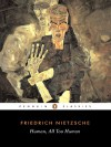 Human, All Too Human (paperback) - Friedrich Nietzsche, Marion Faber, Stephen Lehmann