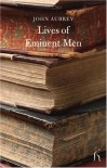 Lives of Eminent Men - John Aubrey, Ruth Scurr