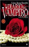 La furia. II diario del vampiro - Lisa J. Smith