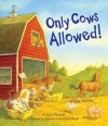 Only Cows Allowed! - Lynn Plourde, Rebecca Harrison Reed