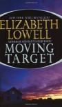 Moving Target - Elizabeth Lowell