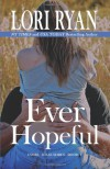Ever Hopeful: Book One in the Evers, Texas Series (Volume 1) - Lori Ryan