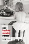 Een keukenmeidenroman - Kathryn Stockett, Ineke van Bronswijk