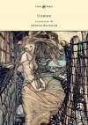 Undine - Friedrich de la Motte Fouqué, Arthur Rackham