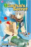 Cactus's Secret, Volume 2 - Nana Haruta
