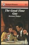 Good-Time Guy (Harlequin Romance) - Rosemary Badger