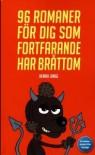 96 romaner för dig som fortfarande har bråttom - Henrik Lange