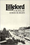 Lillelord - Johan Borgen,  Ronald E. Peterson (Translator),  Elizabeth B. Moen (Translator)