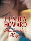 Mackenzie's Magic  - Linda Howard