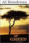 In Memory of Greed - Al Boudreau