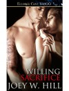 Willing Sacrifice (Knights Of The Board Room, #6) - Joey W. Hill