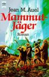 Mammutjäger - Jean M. Auel