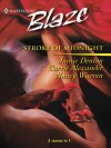 Stroke Of Midnight (Harlequin Blaze) - Nancy Warren, Carrie Alexander, Jamie Denton