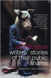 Mortification: Writers' Stories of their Public Shame - Robin Robertson (Editor)