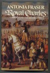 Royal Charles - Antonia Fraser