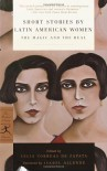 Short Stories by Latin American Women: The Magic and the Real (Modern Library Classics) - Isabel Allende, Celia Correas Zapata