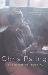 Repentant Morning - Chris Paling
