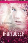 The Iron Queen (Iron Fey, #3) - Julie Kagawa