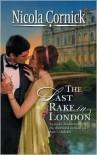 The Last Rake In London - Nicola Cornick