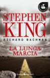 La lunga marcia - Richard Bachman, Stephen King