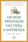 Um bom professor faz toda a diferença - Tayor Mali