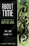 About Time 2: The Unauthorized Guide to Doctor Who - Tat Wood, Lawrence Miles