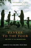 Banker to the Poor: The Story of the Grameen Bank - Muhammad Yunus