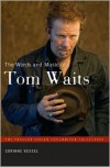 The Words and Music of Tom Waits - Corinne Kessel